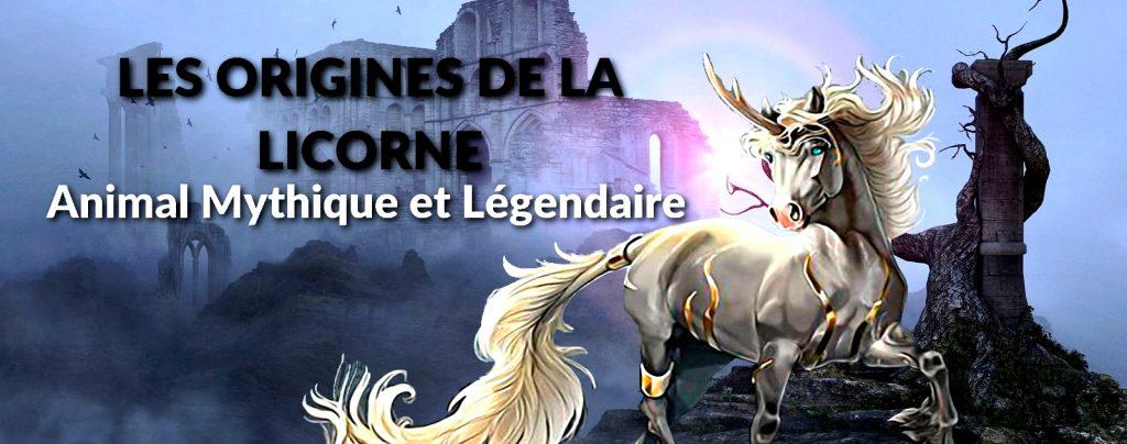 LES ORIGINES DE LA LICORNE : Animal Mythique et Légendaire